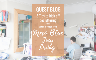 3 Tips to Kick Off Decluttering – with Sarah from Meco Blue Tiny Living